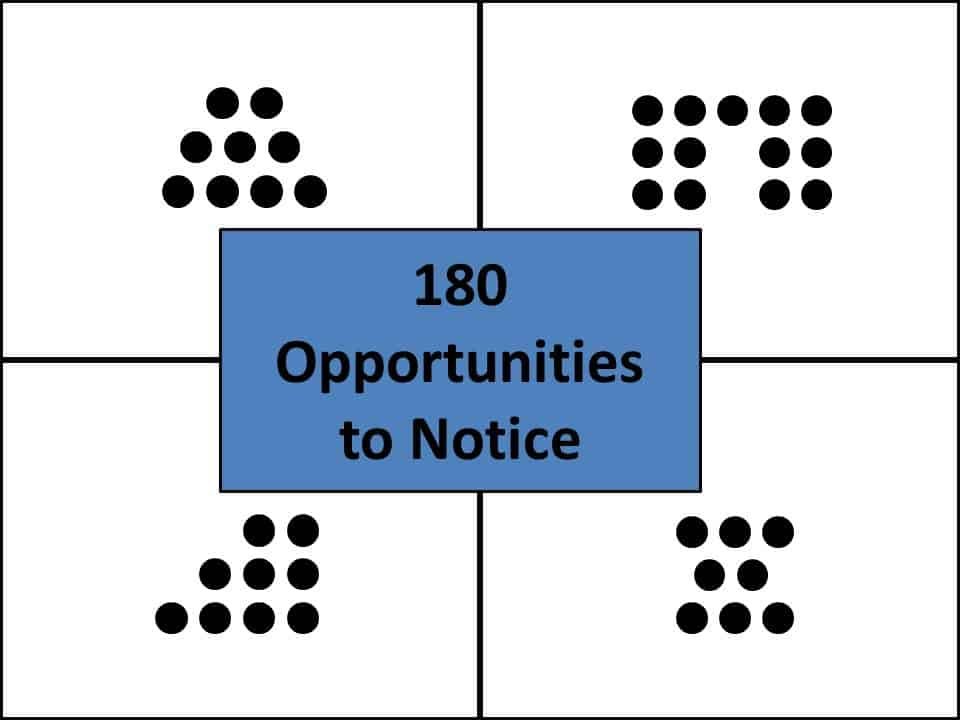 180 Opportunities to Notice - Steve Wyborney's Blog: I'm on a Learning Mission.