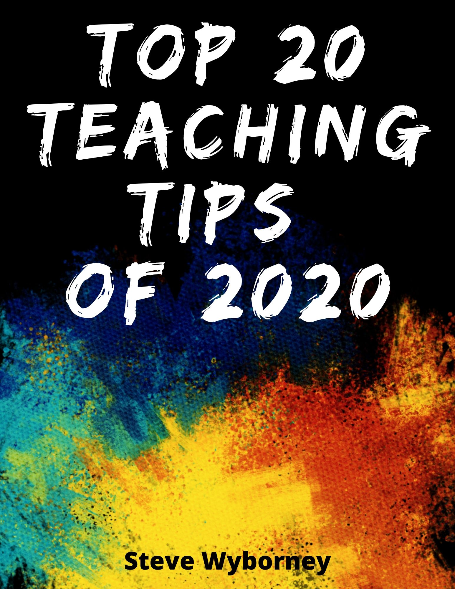 FREE e-Book: Top 20 Teaching Tips for 2020 - Steve Wyborney's Blog: I'm on a Learning Mission.
